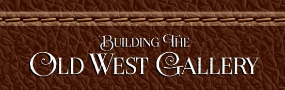 Building-the-Old-West-Gallery | Beebower Productions